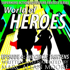 World of Heroes Episode 4 audiobook cover art