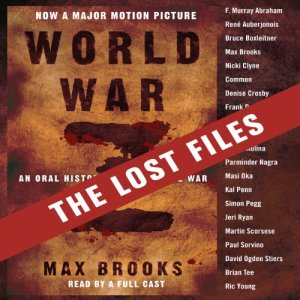 World War Z: The Lost Files audiobook cover art