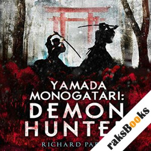 Yamada Monogatari: Demon Hunter audiobook cover art
