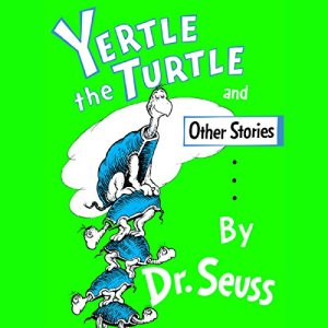 Yertle the Turtle audiobook cover art