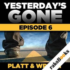 Yesterday's Gone: Season 1 - Episode 6 audiobook cover art