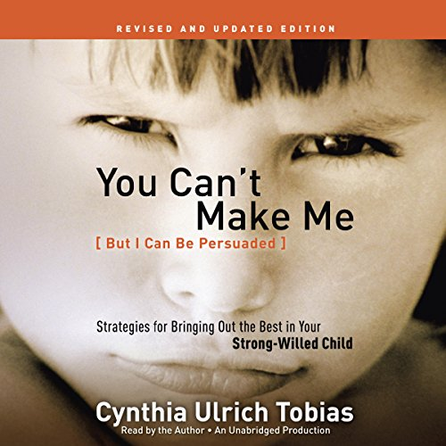You Can't Make Me (But I Can Be Persuaded), Revised and Updated Edition audiobook cover art