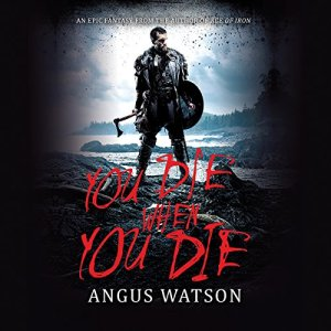 You Die When You Die audiobook cover art