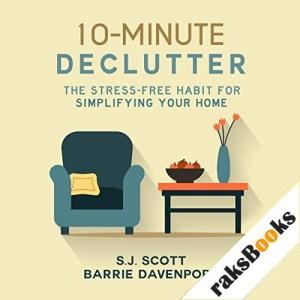 10-Minute Declutter Audiobook By S.J. Scott, Barrie Davenport cover art