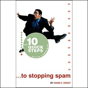 10 Quick Steps to Stopping Spam Audiobook By Adam C. Engst cover art