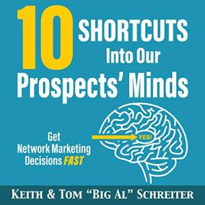 """10 Shortcuts into Our Prospects' Minds Audiobook By Keith Schreiter, Tom """"Big Al"""" Schreiter cover art"""