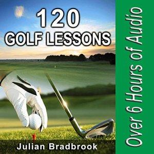 120 Golf Lessons Audiobook By Julian Bradbrook cover art