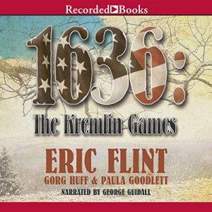 1636: The Kremlin Games Audiobook By Eric Flint, Gorg Huff, Paula Goodlett cover art