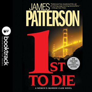1st to Die: Women's Murder Club, Book 1 Audiobook By James Patterson cover art