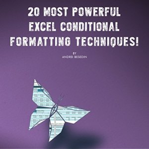 20 Most Powerful Excel Conditional Formatting Techniques! Audiobook By Andrei Besedin cover art