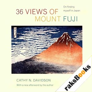 36 Views of Mount Fuji Audiobook By Cathy Davidson cover art