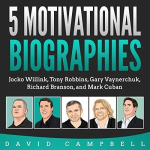 5 Motivational Biographies Audiobook By David Campbell cover art