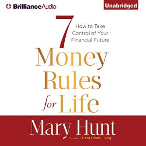 7 Money Rules for Life® Audiobook By Mary Hunt cover art