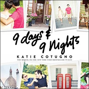 9 Days and 9 Nights Audiobook By Katie Cotugno cover art
