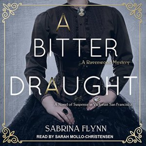 A Bitter Draught Audiobook By Sabrina Flynn cover art