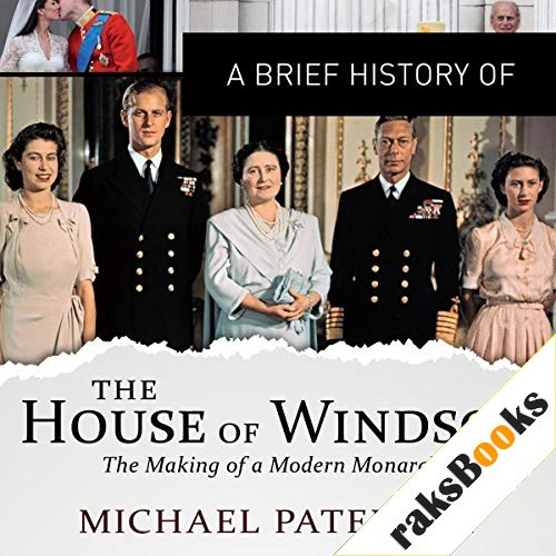 A Brief History of the House of Windsor Audiobook By Michael Paterson cover art