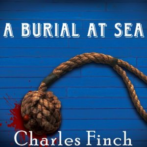 A Burial at Sea Audiobook By Charles Finch cover art