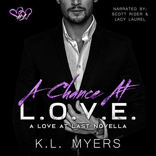 A Chance at L.O.V.E. Audiobook By K.L. Myers cover art