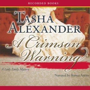 A Crimson Warning Audiobook By Tasha Alexander cover art