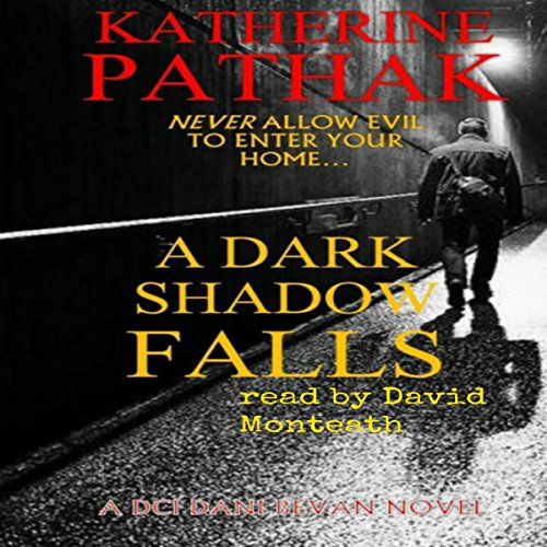 A Dark Shadow Falls Audiobook By Katherine Pathak cover art