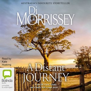 A Distant Journey Audiobook By Di Morrissey cover art