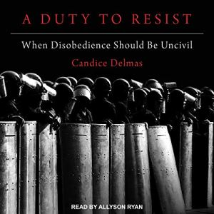 A Duty to Resist Audiobook By Candice Delmas cover art