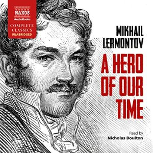 A Hero of Our Time Audiobook By Mikhail Lermontov cover art