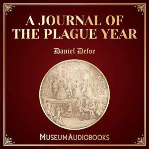 A Journal of the Plague Year Audiobook By Daniel Defoe cover art