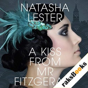 A Kiss from Mr. Fitzgerald Audiobook By Natasha Lester cover art