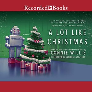 A Lot Like Christmas Audiobook By Connie Willis cover art