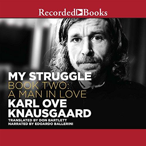 A Man in Love Audiobook By Karl Ove Knausgaard, Don Bartlett - translator cover art