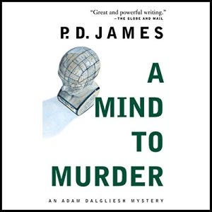 A Mind to Murder Audiobook By P. D. James cover art