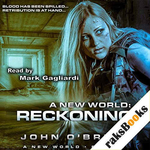 A New World: Reckoning Audiobook By John O'Brien cover art