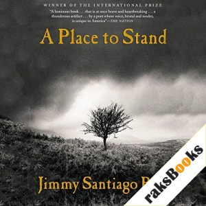A Place to Stand Audiobook By Jimmy Santiago Baca cover art