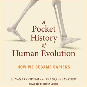A Pocket History of Human Evolution Audiobook By Silvana Condemi, Francois Savatier cover art