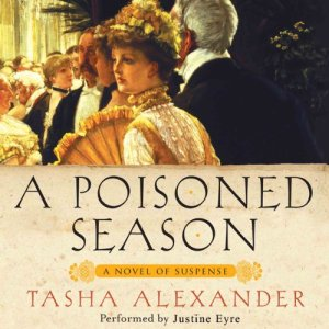 A Poisoned Season Audiobook By Tasha Alexander cover art