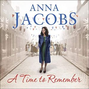 A Time to Remember Audiobook By Anna Jacobs cover art