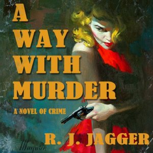 A Way with Murder Audiobook By R. J. Jagger cover art