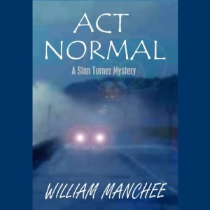 Act Normal Audiobook By William Manchee cover art