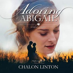 Adoring Abigail Audiobook By Chalon Linton cover art