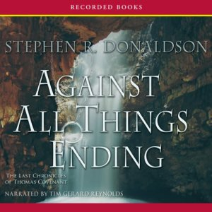 Against All Things Ending Audiobook By Stephen R. Donaldson cover art