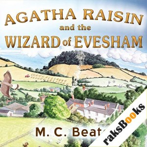 Agatha Raisin and the Wizard of Evesham Audiobook By M. C. Beaton cover art