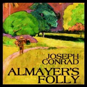 Almayer's Folly Audiobook By Joseph Conrad cover art