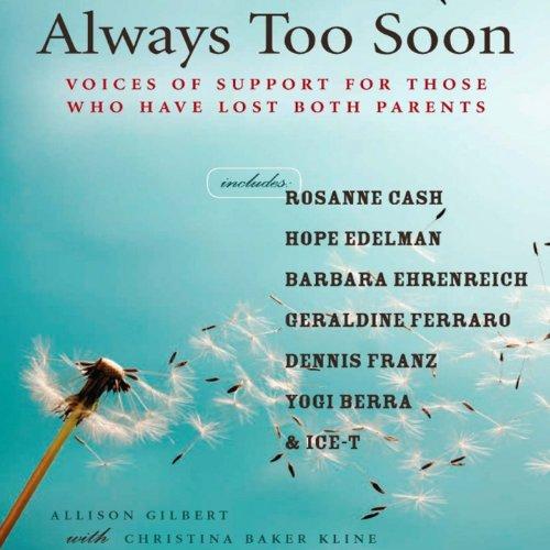Always Too Soon Audiobook By Allison Gilbert cover art
