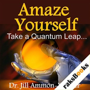 Amaze Yourself Audiobook By Dr. Jill Ammon-Wexler cover art