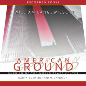 American Ground Audiobook By William Langewiesche cover art