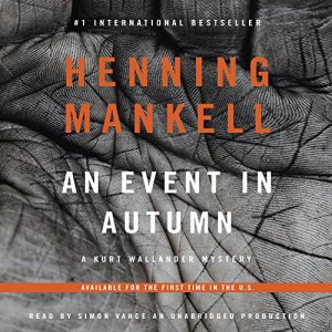 An Event in Autumn Audiobook By Henning Mankell cover art