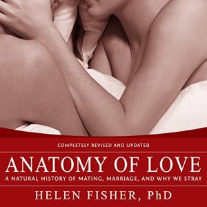 Anatomy of Love Audiobook By Helen Fisher cover art