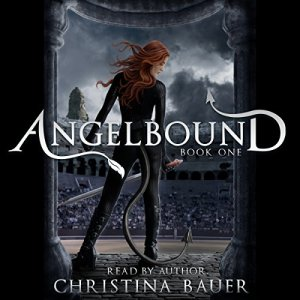 Angelbound Audiobook By Christina Bauer cover art