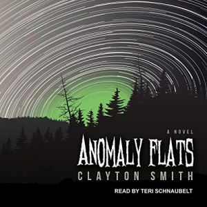 Anomaly Flats Audiobook By Clayton Smith cover art